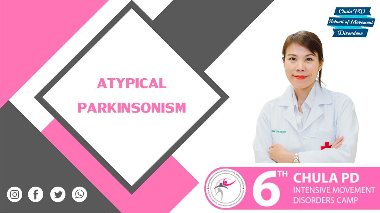ตอนที่ 11 Atypical parkinsonism